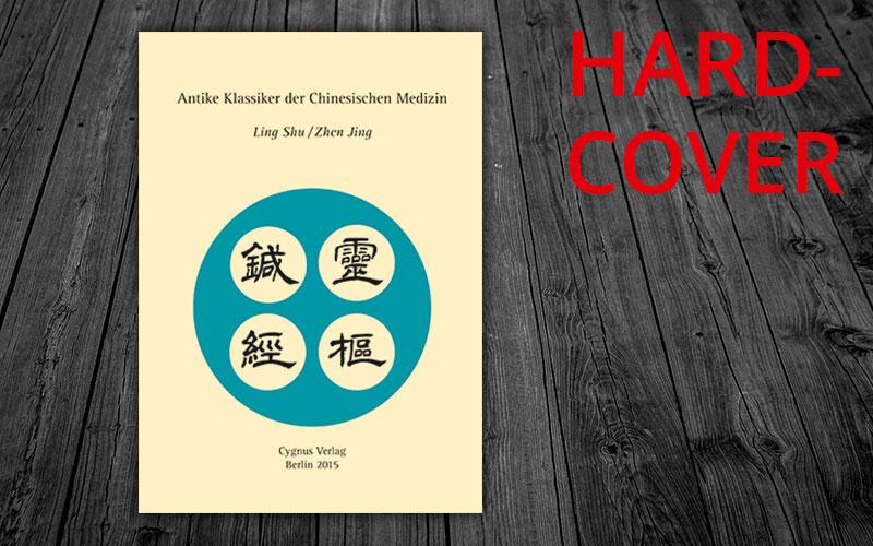 Antike Klassiker der Chinesischen Medizin