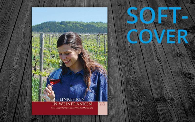 Und nu a Achtele – Einkehren in Weinfranken